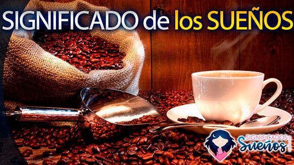 significado sueño cafe